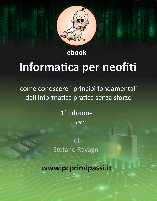 Come conoscere i principi di base dell'informatica pratica senza sforzo; il nostro primo ebook