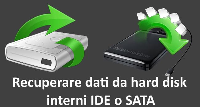 Recuperare dati da hard disk interni IDE o SATA