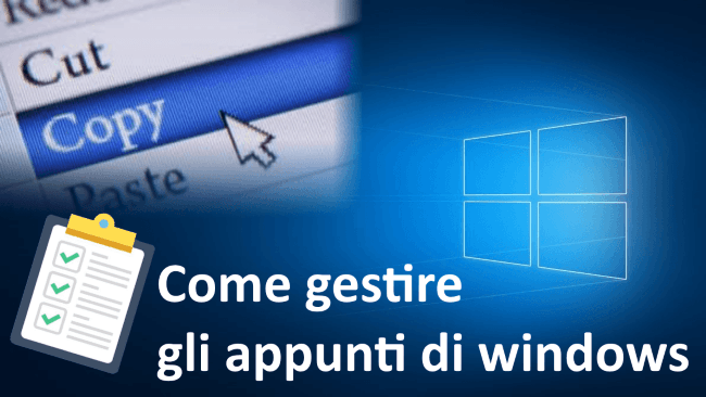 Come gestire gli appunti di windows