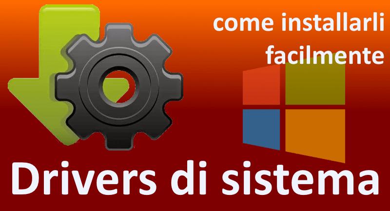 Come installare e aggiornare i drivers del tuo computer
