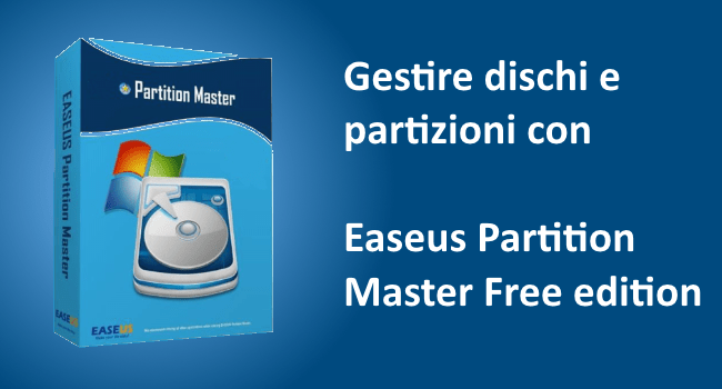 Easeus Partition Manager free edition