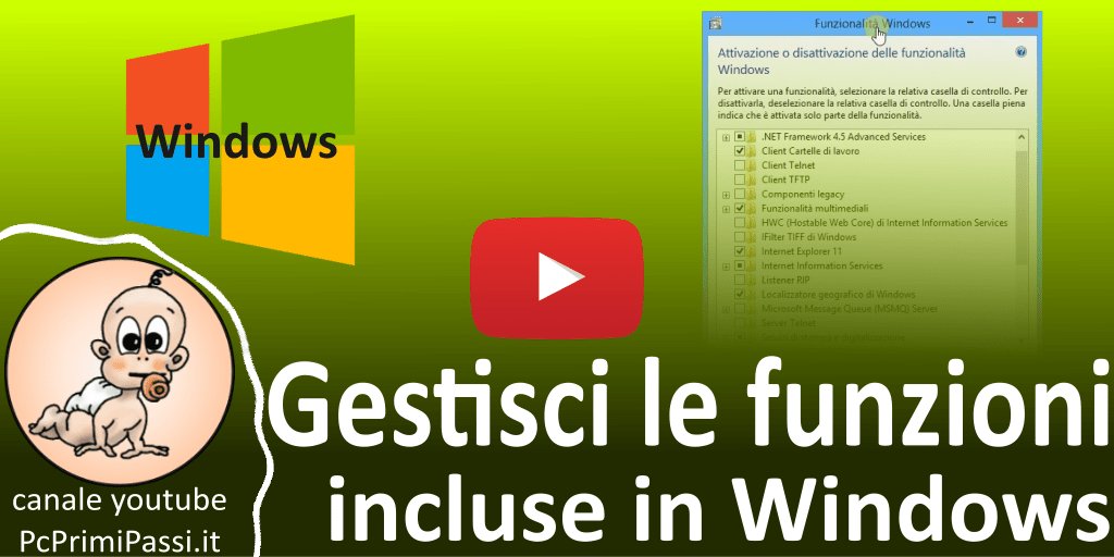 Come attivare o disattivare le funzionalità preinstallate di Windows