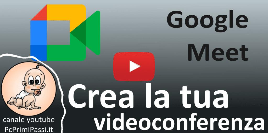 Come creare una videoconferenza gratuita con Google Meet