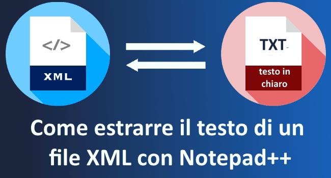 Notepad++ XML testo in chiaro