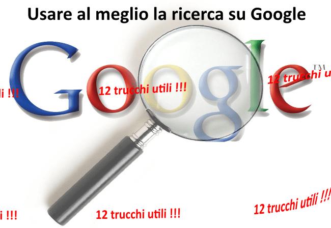 Come usare al meglio la ricerca su google