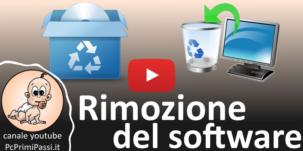Come rimuovere softwares e applicazioni da windows