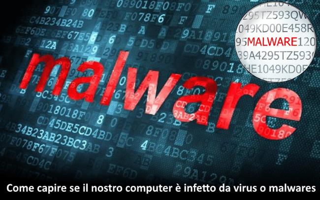 Come capire se il nostro computer � infetto da virus o malwares