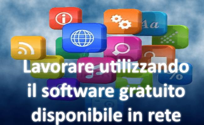 Lavorare utilizzando il software gratuito disponibile in rete