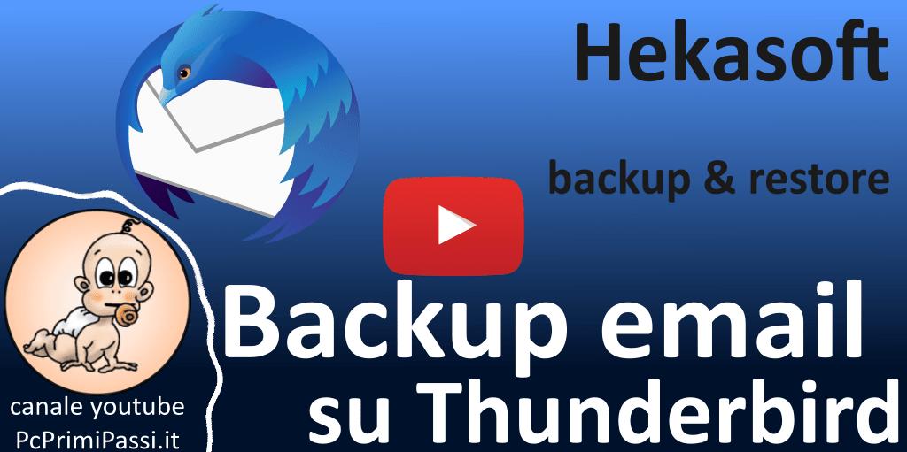 Backup e ripristino della posta elettronicae dei dati del browser con Hekasoft Backup&Restore
